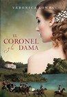 El coronel y la dama by Veronica Lowry