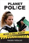 Planet Police (True Stories)