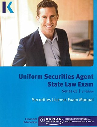 Kaplan Series 63 Securities License Exam Manual and SecuritiesPro QBank, Uniform Securities Agent State Law Exam 6th edition 2014