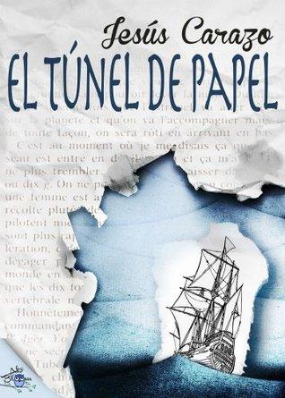 El túnel de papel