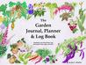 The Garden Journal, Planner & Log Book