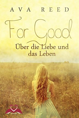 For Good by Ava  Reed