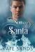 Son of Santa (2015 Advent Calendar - Sleigh Ride)