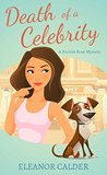 Death of a Celebrity(Harriet Rose Mystery, #1)