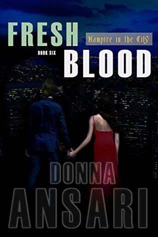 Fresh Blood (Vampire in the City Book 6)