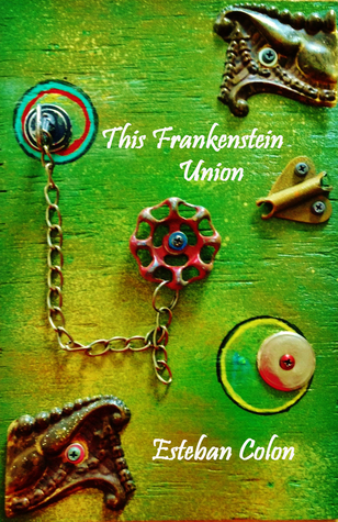 This Frankenstein Union