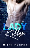 Lady Killer (Tangled Desires, #2)