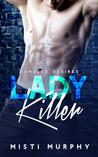 Lady Killer (Tangled Desires, #2)