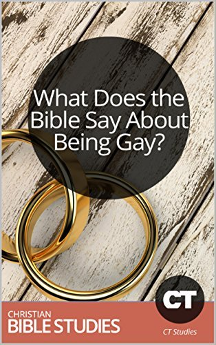 What Does the Bible Say About Being Gay?: 3 Session Bible Study: Shining God's light of truth on a polarizing topic. (Bible Study Courses Book 50)
