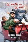Worth the Wait by Caitlin Ricci