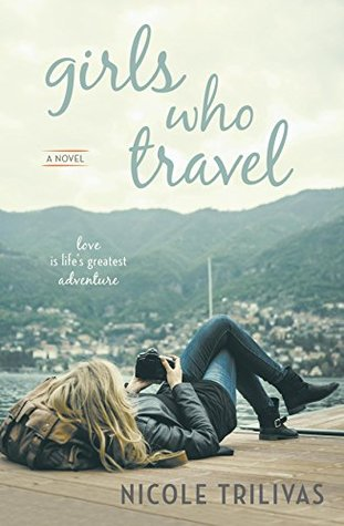 girls who travel a novel