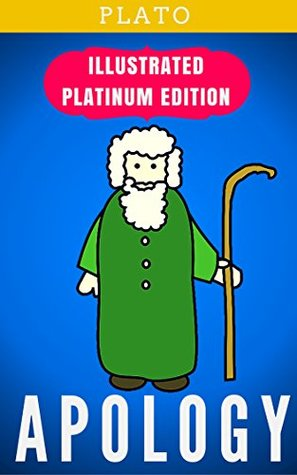 Apology: Illustrated Platinum Edition (Free Audiobook Included)