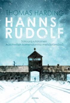 Hanns ja Rudolf : saksanjuutalainen Auschwitzin komendanttia metsästämässä