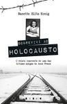 Sobrevivi ao Holocausto by Nanette Blitz Konig