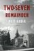 Two-Seven Remainder by Matt Hader