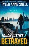 Betrayed (Tough Justice #1.7)