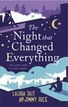 The Night That Changed Everything by Laura Tait