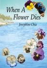 When A Flower Dies