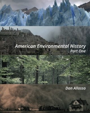 american-environmental-history-part-one
