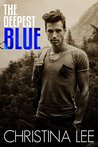 The Deepest Blue (Roadmap to Your Heart #3)
