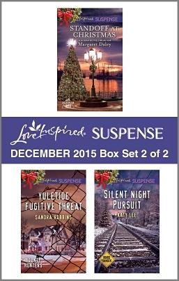 Love Inspired Suspense December 2015 - Box Set 2 of 2: Standoff at Christmas\Yuletide Fugitive Threat\Silent Night Pursuit