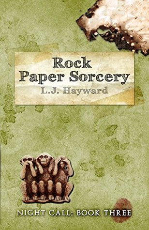 Rock Paper Sorcery by L.J. Hayward