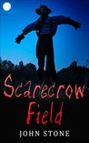 Scarecrow Field: Horror Suspense (Damianos Series #3)