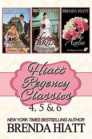 Hiatt Regency Classics 4, 5 & 6 (Hiatt Regency Classics, #4-6)