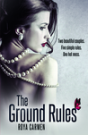 The Ground Rules (The Rule Breakers, #1)