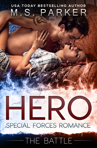 The Battle (Hero: Special Forces Romance, #3)