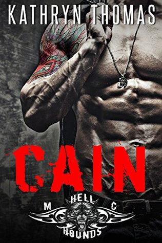 Cain: Hellhounds MC