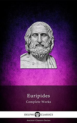 Complete Works of Euripides