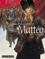 Mattéo by Jean-Pierre Gibrat