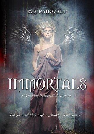 Immortals: a