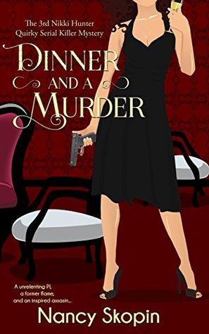 Dinner and a Murder (Nikki Hunter Mysteries, #3)