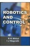 Robotics & Control by Mittal
