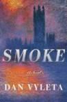 Smoke by Dan Vyleta