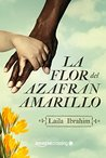 La flor del azafrán amarillo by Laila Ibrahim