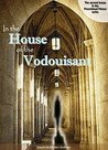 In the House of the Vodouisant (Moorehead Manor #2)