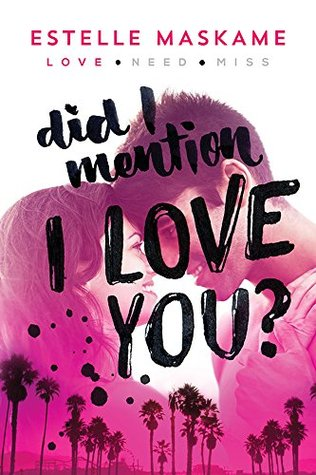 Did I Mention I Love You? (Did I Mention I Love You(The DIMILY Trilogy 1)