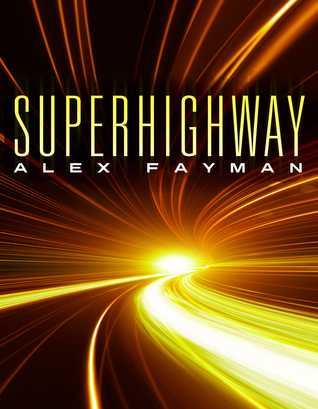 Superhighway by Alex Fayman