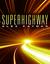 Superhighway (Superhighway, #1)