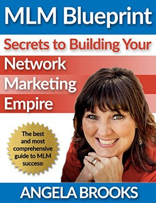 Mlm blueprint secrets to building your network marketing empire by 28074026 malvernweather Image collections