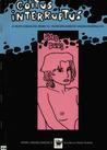 Coitus interruptus ja muita sarjakuvia Kemin 15. valtakunnallisesta sarjakuvakilpailusta