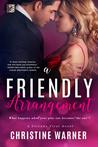 A Friendly Arrangement (Friends First, #2)