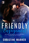 A Friendly Engagement by Christine Warner