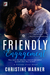 A Friendly Engagement (Frie...