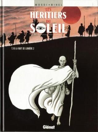 La Nuit de lumière, tome 2 (Les Héritiers du Soleil #10)