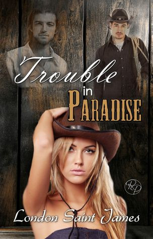 Trouble in Paradise (Paradise Ranch, 2)