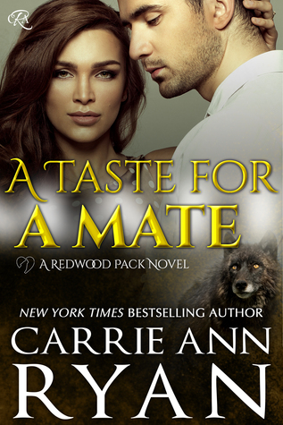A Taste for a Mate by Carrie Ann Ryan